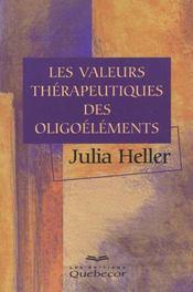Les Valeurs Therapeuthiques Des Oligo-Elements - Intérieur - Format classique