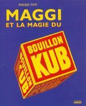 Maggi Et La Magie Du Bouillon Kub - Intérieur - Format classique