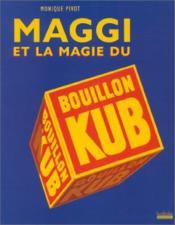 Maggi Et La Magie Du Bouillon Kub - Couverture - Format classique