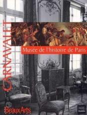 Carnavalet : Musee De L'Histoire De Paris - Couverture - Format classique