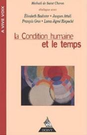 La Condition Humaine Et Le Temps - Couverture - Format classique
