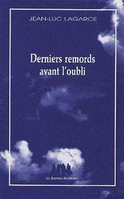 Derniers remords avant l'oubli - Intérieur - Format classique