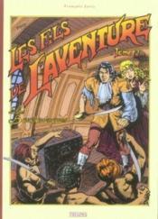 Les fils de l'aventure t.2 ; les barbaresques - Couverture - Format classique