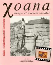 XOANA T.3 ; l'image filmique et son commentaire - Couverture - Format classique