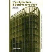 L'architecture à genève 1976-2000 - Intérieur - Format classique