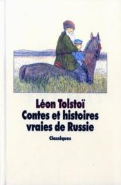 Contes et histoires vraies de Russie - Couverture - Format classique