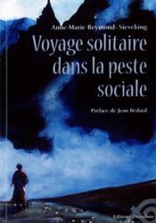 Voyage solitaire dans la peste sociale - Couverture - Format classique