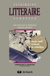 PATRIMOINE LITTERAIRE EUROPEEN ; parcours dans le patrimoine littéraire européen - Couverture - Format classique