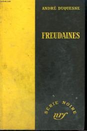 Freudaines. Collection : Serie Noire Sans Jaquette N° 237 - Couverture - Format classique