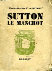 Sutton Le Manchot. - Couverture - Format classique