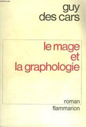Le Mage Et La Graphologie. - Couverture - Format classique