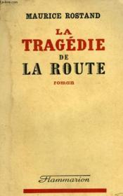 La Tragedie De La Route. - Couverture - Format classique
