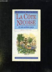 La Cote Nicoise Et Son Arriere Pays - Couverture - Format classique