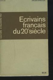 Ecrivains Francais Du Vingtieme Siecle. - Couverture - Format classique