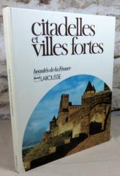 Citadelles et villes fortes. - Couverture - Format classique
