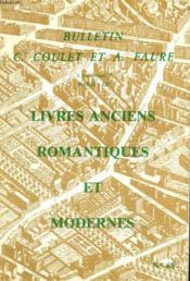 Bulletin C. Coulet Et A. Faure. Catalogue N°68. Livres Anciens, Romantiques Et Modernes. - Couverture - Format classique