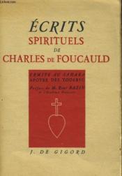 Ecrits Spirituels De Charles De Foucauld - Ermite Au Sahara - Apotre Des Touareg - Couverture - Format classique