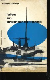 Laics En Premieres Lignes. - Couverture - Format classique