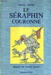 Le Seraphin Couronne. - Couverture - Format classique