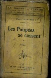 Les Poupees Se Cassent. - Couverture - Format classique