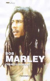 Bob Marley ; destin d'une âme rebelle - Intérieur - Format classique