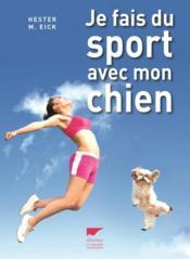 Je fais du sport avec mon chien - Couverture - Format classique