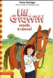 Lili Graffiti T.12 ; Lili Graffiti monte à cheval - Couverture - Format classique
