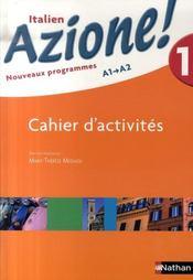 telecharger AZIONE 1 – italien – niveau 1, A1 A2 – cahier d'activites (edition 2007) livre PDF en ligne gratuit
