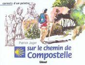 Carnets d'un peintre sur le chemin de compostelle - Intérieur - Format classique