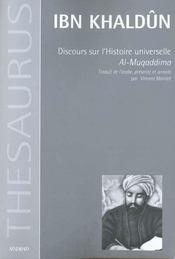 Discours sur l'histoire universelle ; al-muqqadima - Intérieur - Format classique