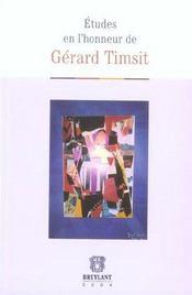 Etudes en l'honneur de gerard timsit - Intérieur - Format classique