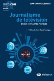 Journalisme de télévision - Couverture - Format classique