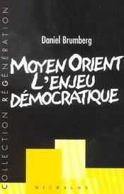 Moyen orient l enjeu democrati - Intérieur - Format classique