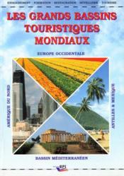 Les grands bassins touristiques mondiaux - Couverture - Format classique