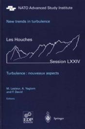 Les houches ; turbulence ; nouveaux aspects ; version anglaise - Couverture - Format classique