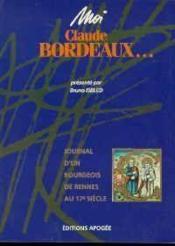 Moi Claude Bordeaux - Couverture - Format classique