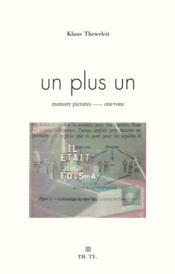 Un + un ; images, mémoires... - Couverture - Format classique