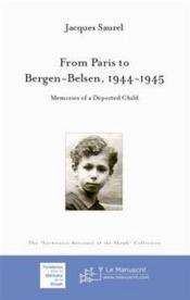 From Paris to Bergen-Belsen : memories of a deported child - Couverture - Format classique