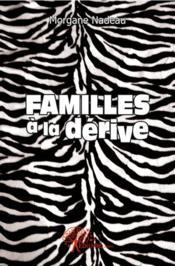 Familles A La Derive - Couverture - Format classique