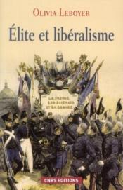 Élite et libéralisme - Couverture - Format classique