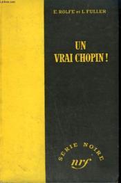 Un Vrai Chopin ! ( The Glass Room ). Collection : Serie Noire Sans Jaquette N° 109 - Couverture - Format classique