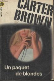 Collection La Poche Noire. N°6 Un Paquet De Blondes. - Couverture - Format classique