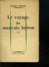 Le Journal Du Mauvais Larron. - Couverture - Format classique