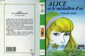 Alice Et Le Medaillon D'Or - Couverture - Format classique