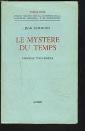 Le Mystere Du Temps. Approche Theologique. - Couverture - Format classique