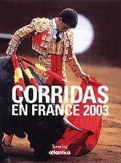Corridas en france 2003 (édition 2003) - Couverture - Format classique