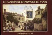 Le canton de Chaumont-en-Vexin - Couverture - Format classique