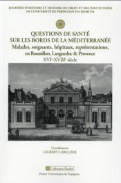 Questions de sante sur les bords de la mediterranee - Couverture - Format classique