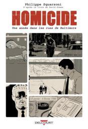 Homicide ; une année dans les rues de Baltimore T.1 ; 18 janvier - 4 février 1988 - Couverture - Format classique