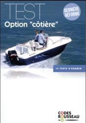 Code Rousseau ; test option cotière (édition 2018) - Couverture - Format classique